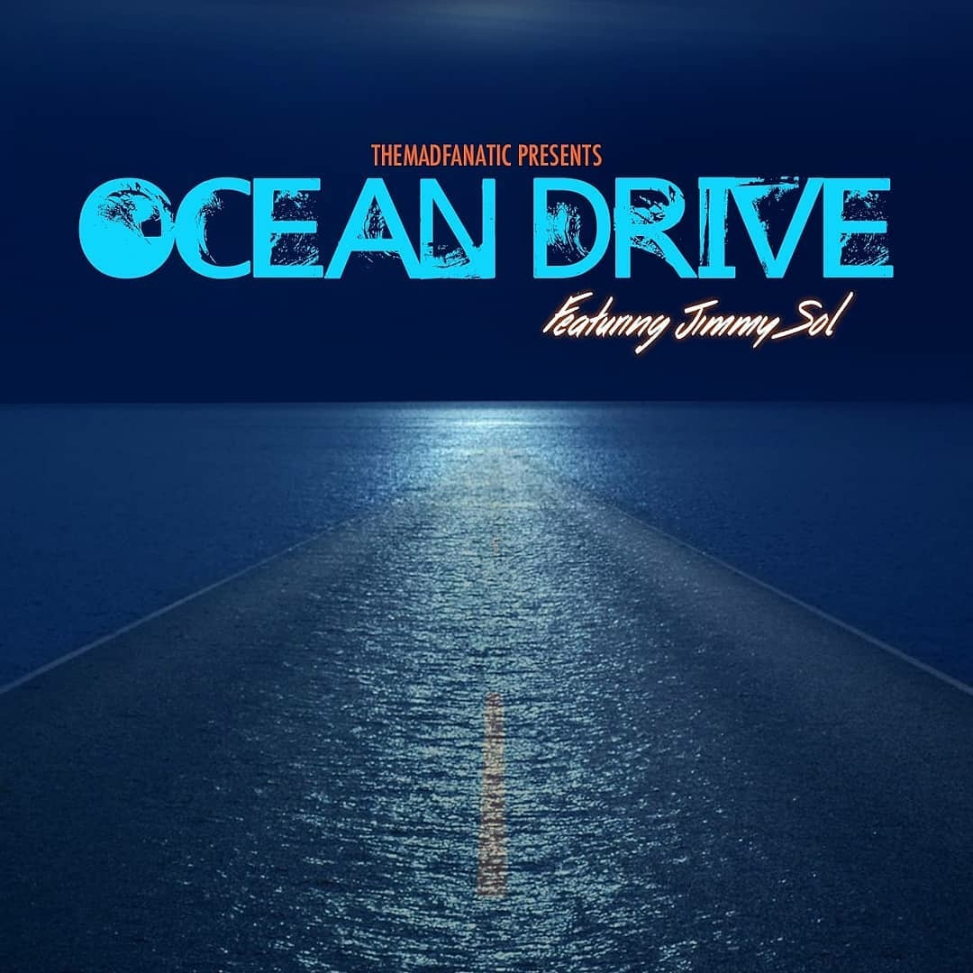 Themadfanatic presents: Jimmy Sol – Ocean Drive