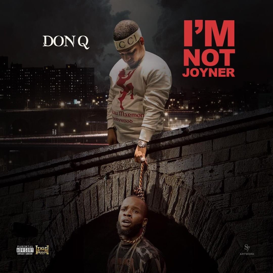 Don Q – I'm Not Joyner & This is Your King (Tory Lanez diss)