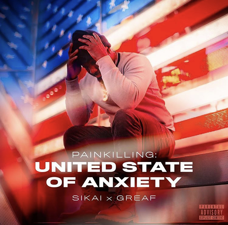 Sikai & Greaf – United State of Anxiety