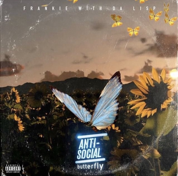 Frankie With Da Lisp – Antisocial Butterfly