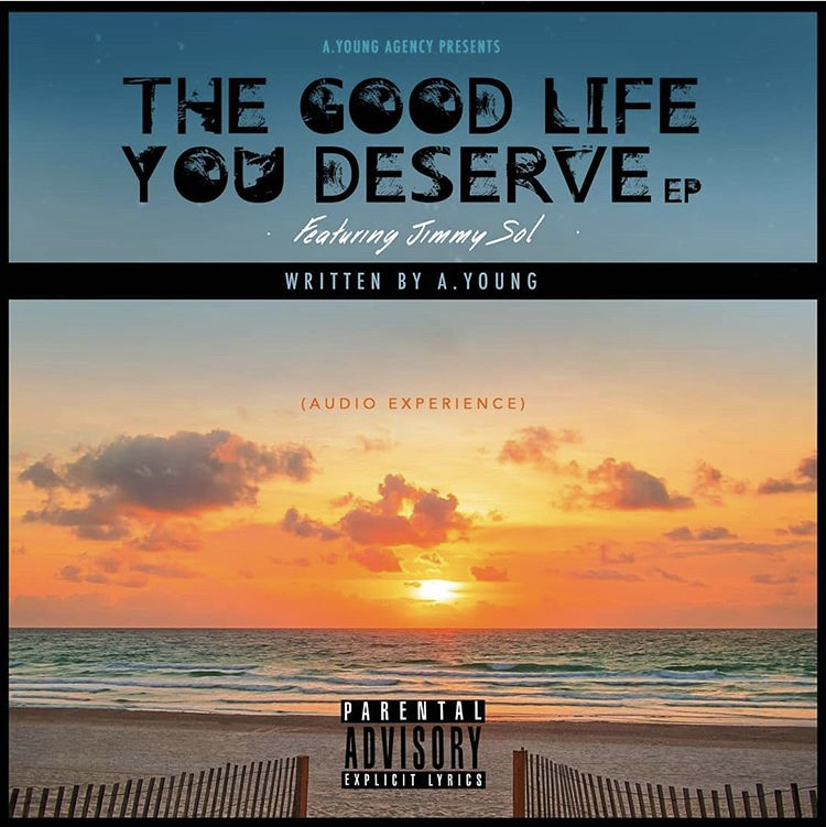 Jimmy Sol- The Good Life You Deserve(EP)