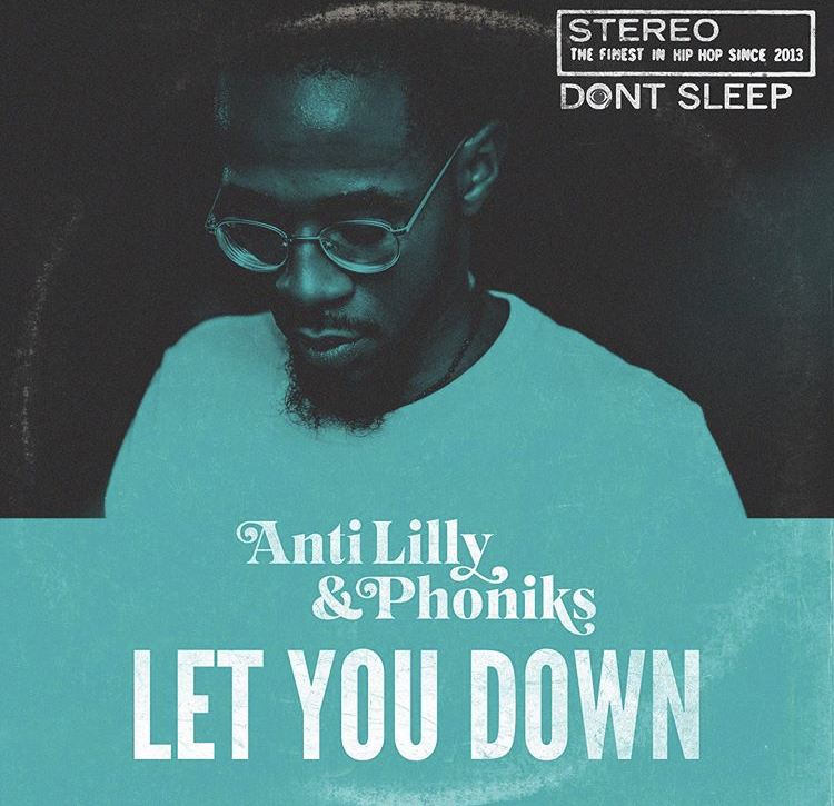 Anti-Lilly & Phoniks – Let You Down