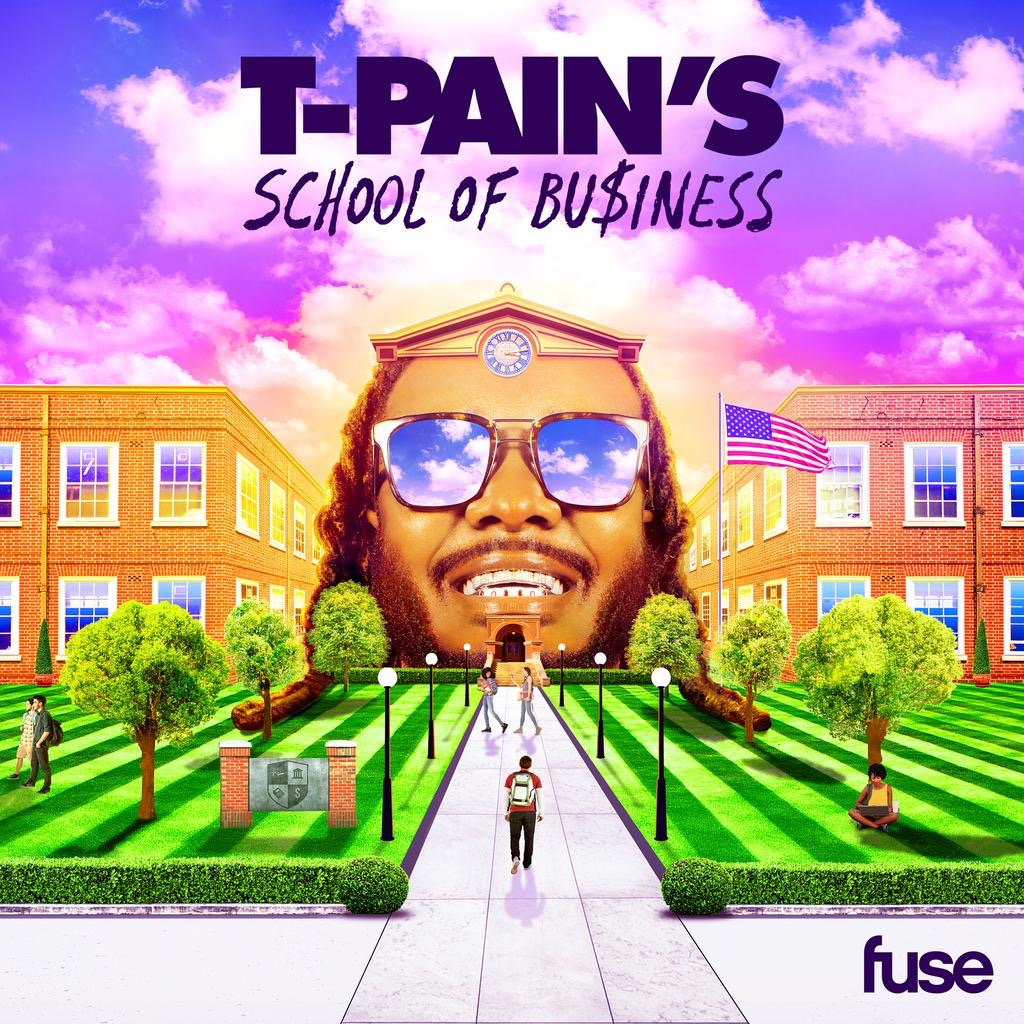 FUSE Presents T-Pain's School of Business: Season 2, Episode 1