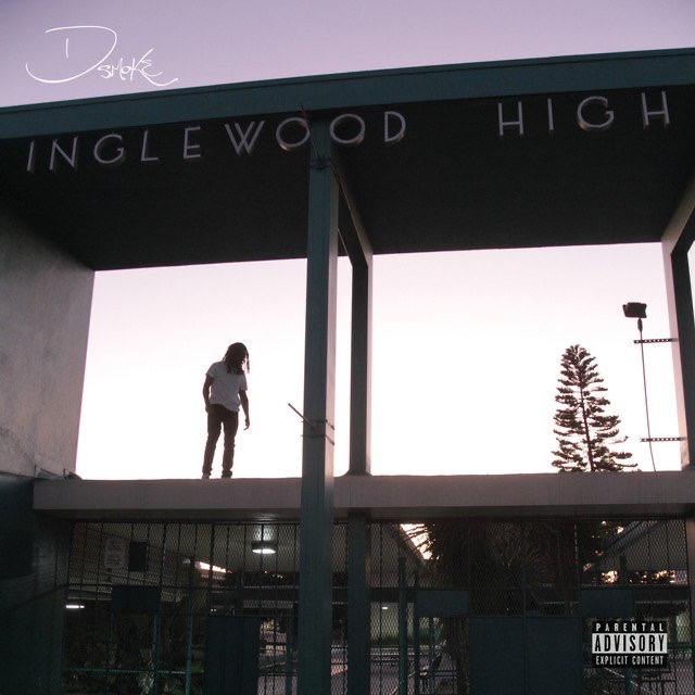 D Smoke – Inglewood High