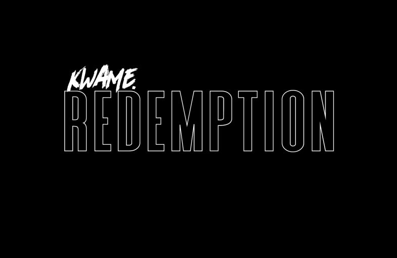 Kwame. 's Redemption