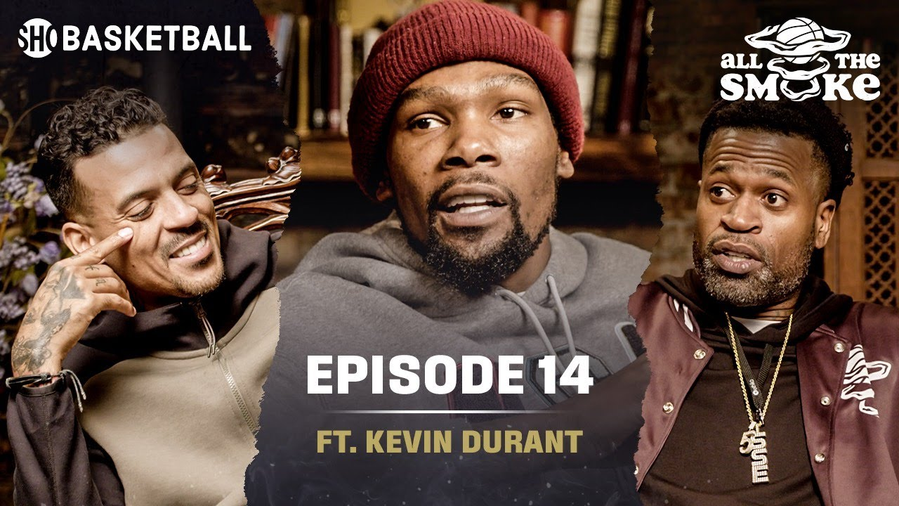 Kevin Durant appears on All The Smoke