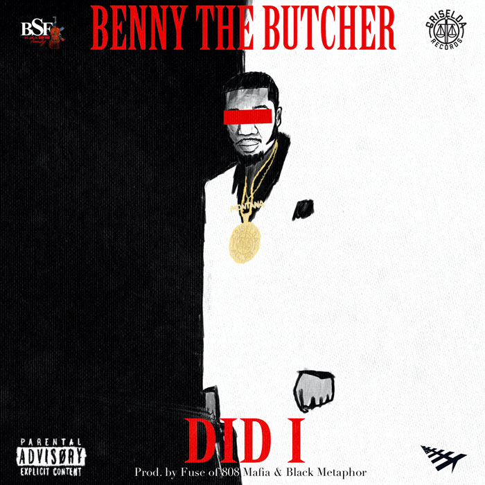 Benny the Butcher Did I