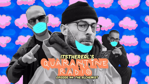 Quarantine Radio with the Alchemist