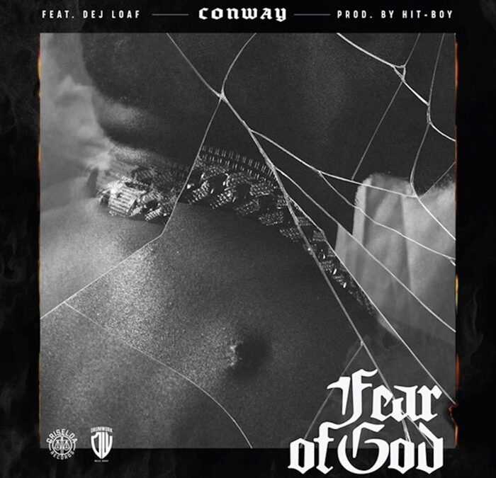 Conway The Machine Fear of God