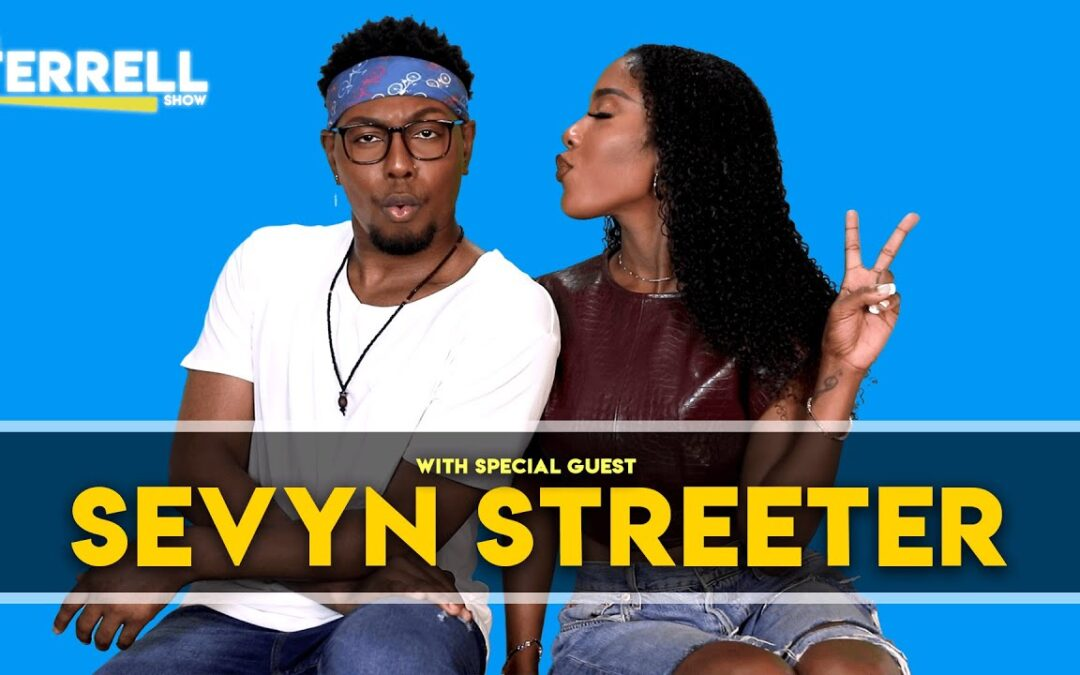 SEVYN STREETER on The TERRELL SHOW