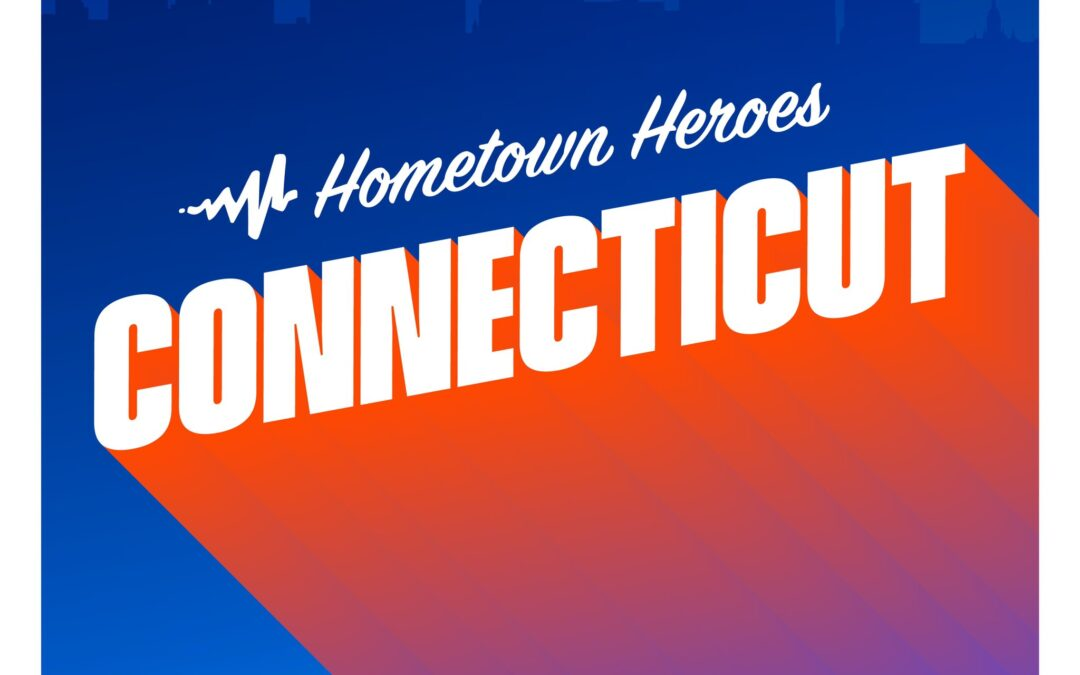 Hometown Heroes Connecticut Playlist