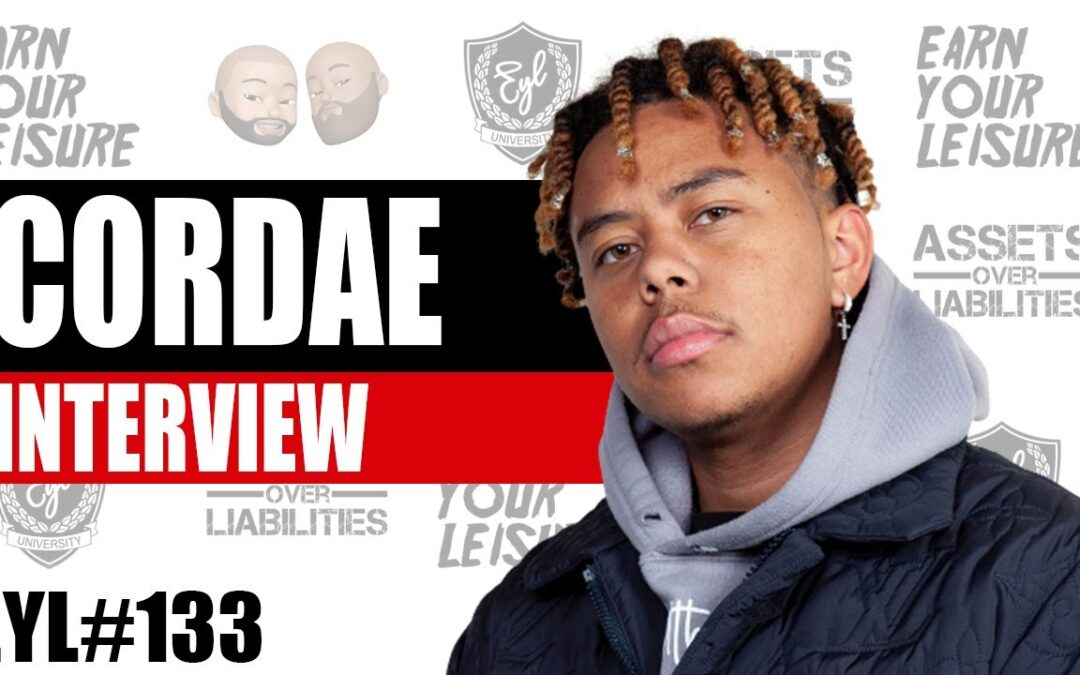 CORDAE on Earn Your Leisure