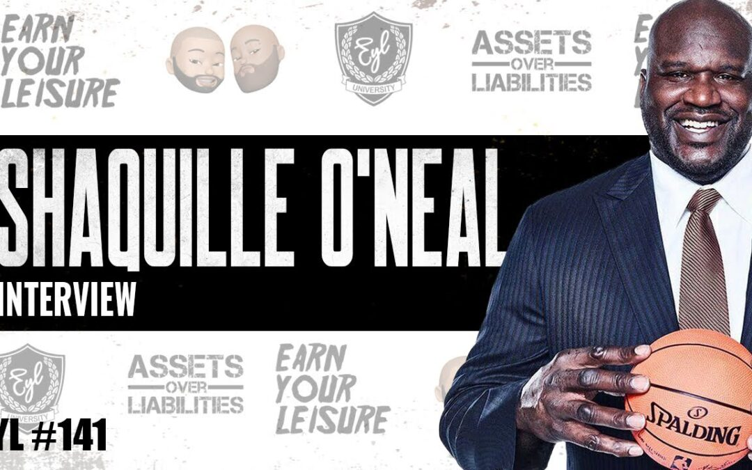 Shaq on Earn Your Leisure