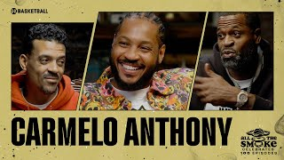 Carmelo Anthony on All The Smoke